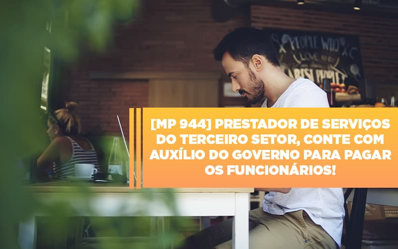 Mp-944-cooperativas-prestadoras-de-servicos-podem-contar-com-o-governo
