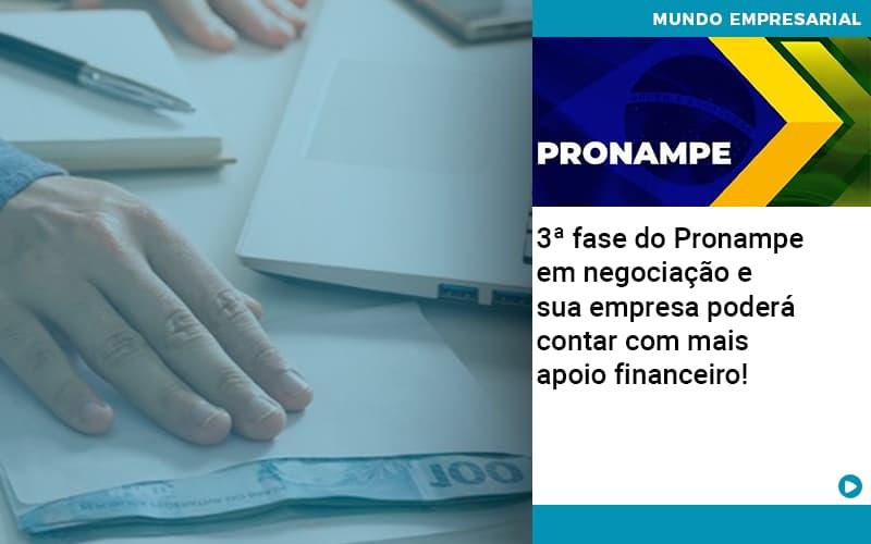 3 Fase Do Pronampe Em Negociacao E Sua Empresa Podera Contar Com Mais Apoio Financeiro - Job Cont