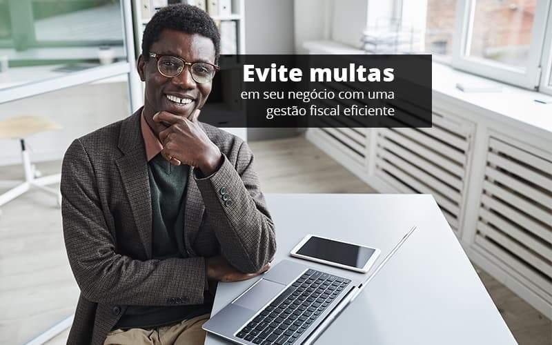 Evite Multas Em Seu Negocio Com Uma Gestao Fiscal Eficiente Post 1 - Job Cont