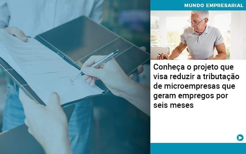 Conheca O Projeto Que Visa Reduzir A Tributacao De Microempresas Que Geram Empregos Por Seis Meses - Job Cont