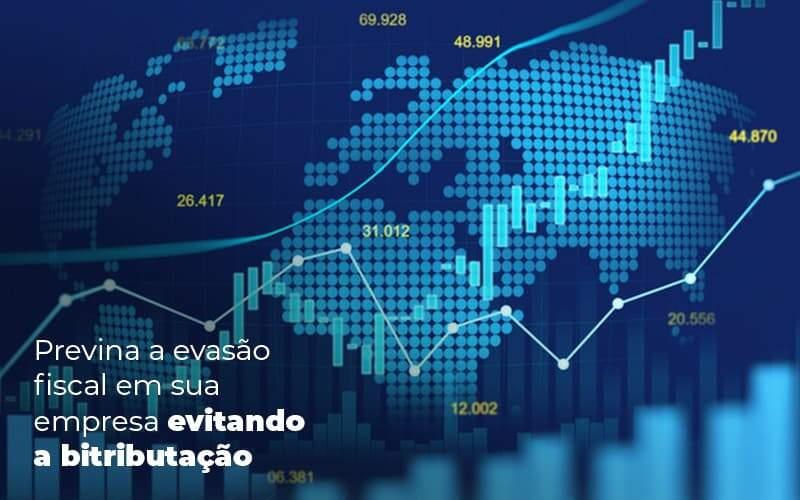 Previna A Evasao Fiscal Em Sua Empresa Evitando A Bitributacao Post 1 - Job Cont