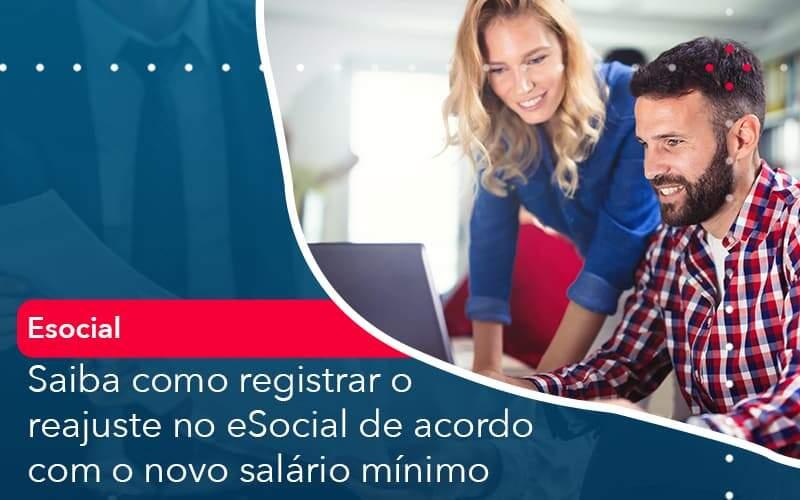 Saiba Como Registrar O Reajuste No E Social De Acordo Com O Novo Salario Minimo - Job Cont