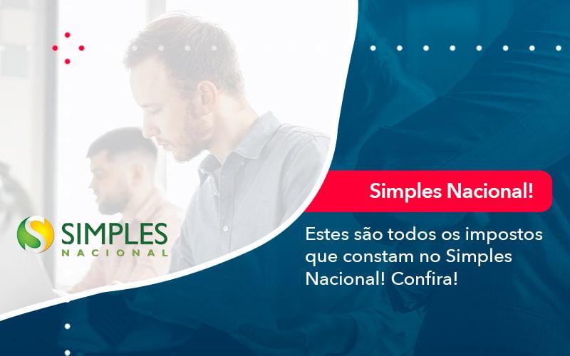 Simples Nacional Conheca Os Impostos Recolhidos Neste Regime 1 - Job Cont