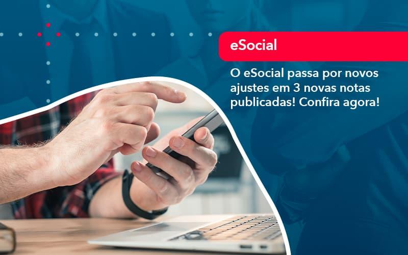O E Social Passa Por Novos Ajustes Em 3 Novas Notas Publicadas Confira Agora 1 - Job Cont