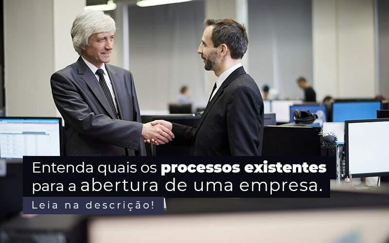 Entenda Quais Os Processos Existentes Para A Abertura De Uma Empresa Post 2 - Job Cont