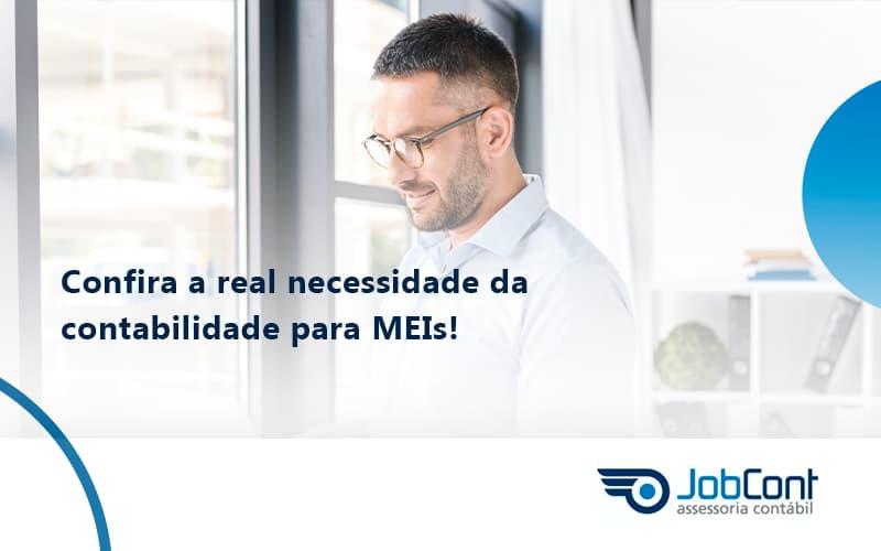 Confira A Real Necessidade Da Contabilidade Para Meis Jobcont - Job Cont